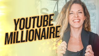 BECOMING A YOUTUBE MILLIONAIRE