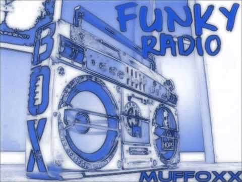 Muffoxx - Funky Radio (Original Mix)