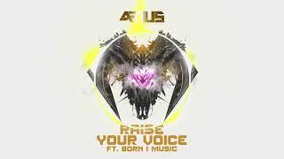 ARIUS - Raise Your Voice (ft. Born I Music)