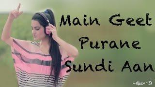 download lagu Main Geet Purane Sundi Aan  Full   gratis