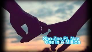Watch Sho Zoe One In A Million video