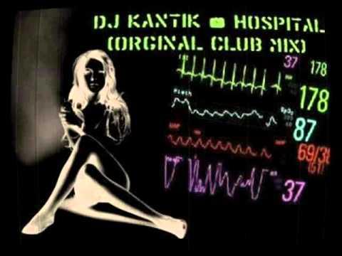 Dj Kantik - Hospital (Orginal Club Mix) New Best Club Music Hits 2010-2011 resmi