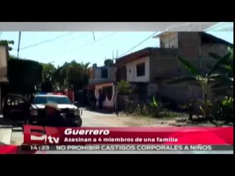 Asesinan a cuatro miembros de una familia en Guerrero / Titulares de la tarde