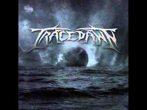 Tracedawn - The Crawl