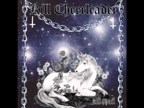 Kill Cheerleader - Sell Your Soul