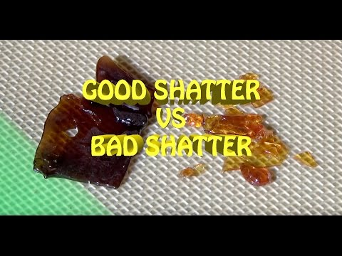 GOOD SHATTER VS BAD SHATTER // BHO CONCENTREATES #CRTV420