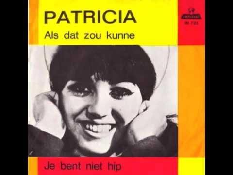 Patricia - Je Bent Niet Hip