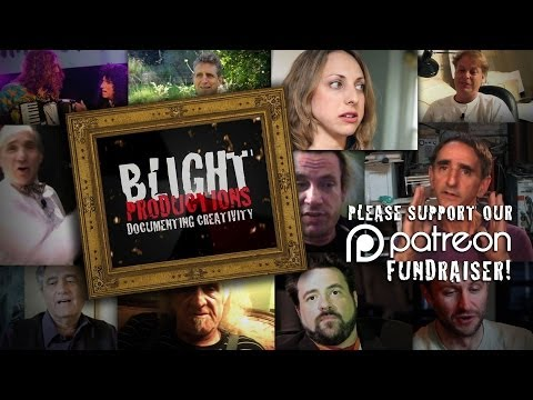 Arts, Culture & The Creative Process - Patreon Support Video - Blight Productions, 2014
