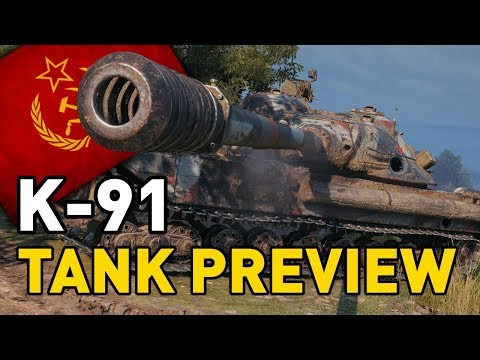 World of Tanks || K-91 - Tank Preview