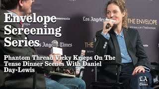 Phantom Thread Vicky Krieps On The Tense Dinner Scenes With Daniel Day-Lewis | Los Angeles Times