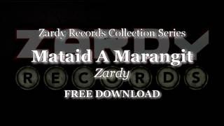 Download Lagu Zardy - Mataid A Marangit (Audio Only) Gratis STAFABAND