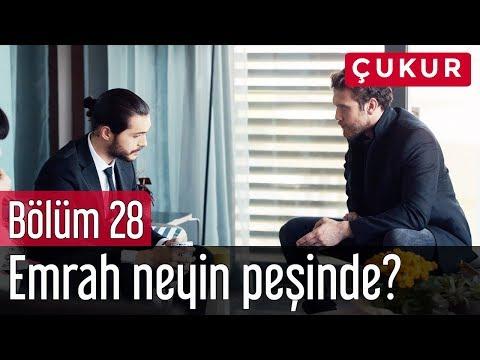 Çukur 28. Bölüm - Emrah Neyin Peşinde?