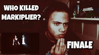 WHO KILLED MARKIPLIER? (FINALE) REACTION | Markiplier Reaction