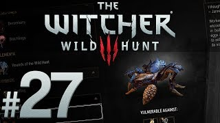 Witcher 3: Wild Hunt - Nekkers and Downers and Spiders, Oh My! - PART #27