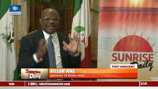 2019 Elections: Wike Accuses INEC, Police Of Compromise Pt.2 |Sunrise Daily|