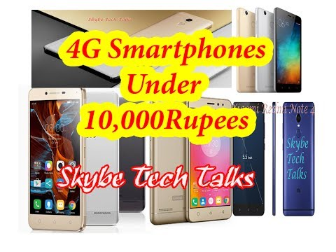 Budget android 4G Phones Under 10K - Xiaomi Redmi note 4, 3S, 3S Prime, Moto G4 Play & K6 power, K5