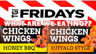 TGI Friday's Honey BBQ & Buffalo Wings - WHAT ARE WE EATING?? - The Wolfe Pit