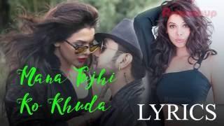 Mana Tujhi Ko Khuda Lyrics –Ishq Click  Ankit Tiwari