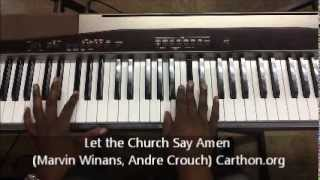 Let the Church Say Amen (Winans, Crouch) Lafayette Carthon Tutorial