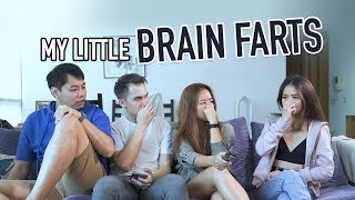 Our Little Brain Farts