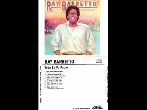 Ray Barretto - Todo se va a Poder.