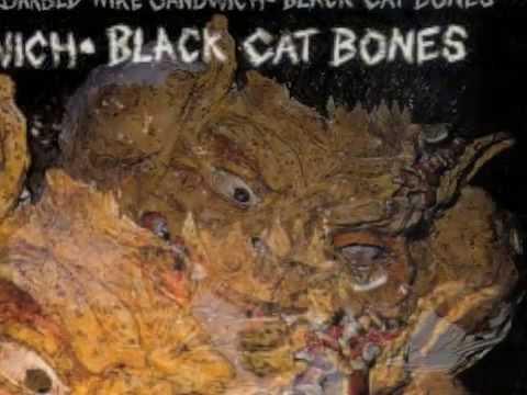 Black Cat Bones - Chauffeur