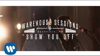 Download Lagu Dan + Shay - Show You Off (Warehouse Sessions) Gratis STAFABAND