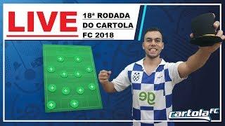 LIVE DO CAMPEÃO | 19ª RODADA CARTOLA FC 2018