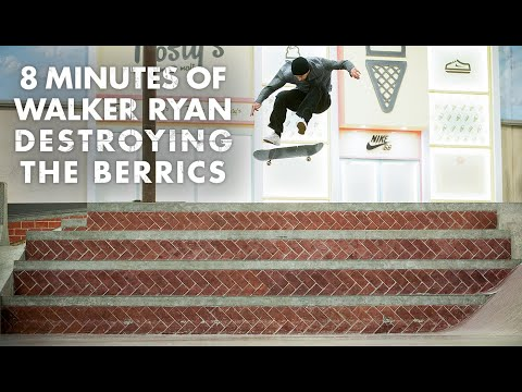 8 Minutes Of Walker Ryan Destroying The Berrics
