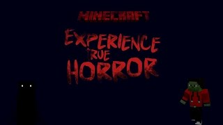 Minecraft Horror Map - EXPERIENCE TRUE HORROR por Kakytron