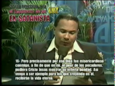 TESTIMONIO DE UN EX SATANISTA JUAN PABLO M. 1 PARTE.mpg