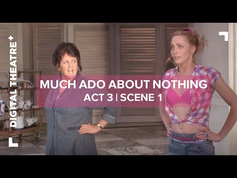 Much Ado About Nothing - David Tennant | Act 3 Scene 1 | Digital Theatre+
