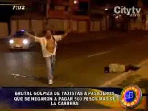 Brutal Golpiza de taxistas!! / Beating of taxi driver!!