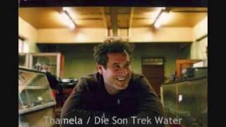 Johnny Clegg - Thamela / Die Son Trek Water