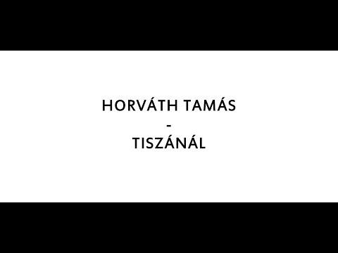 HORVÁTH TAMÁS - TISZÁNÁL /DALSZÖVEG/