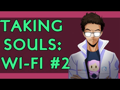 Liquid Nairo Taking Souls: Wi-Fi #2