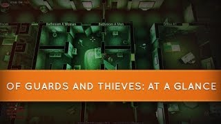 Of Guards and Thieves - At a Glance