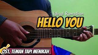 Tutorial Chord Gitar Iqbaal Ramadhan Hello You Ost Teman Tapi Menikah Versi Aslinya