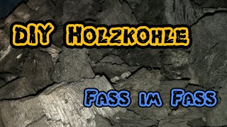 DIY Holzkohle Fass im Fass