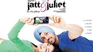 Jatt & Juliet - Jatt and Juliet 2 - Rangeelay - Punjabi Movies News - First Look