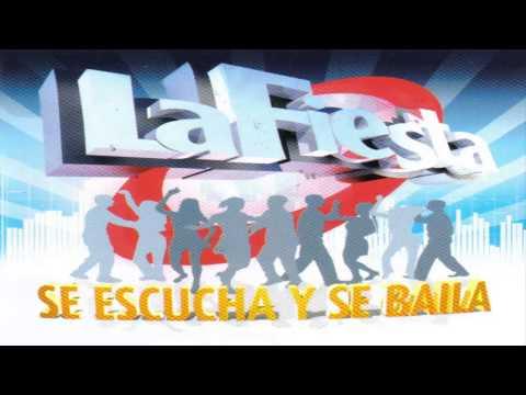 La Fiesta - Se Escucha Y Se Baila ( CD Nº 9 )