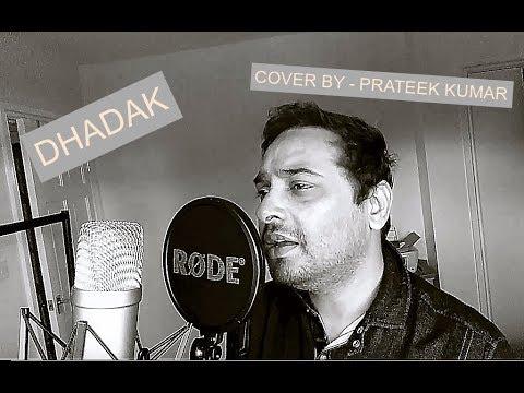 Download Lagu  Dhadak Title Song | Cover | Prateek Kumar | Ajay Gogavale & Shreya Ghoshal Ishaan-Jhanvi | Ajay-Atul Mp3 Free