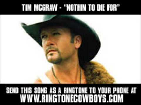 Tim McGraw - Nothin' To Die For [New Video + Lyrics]