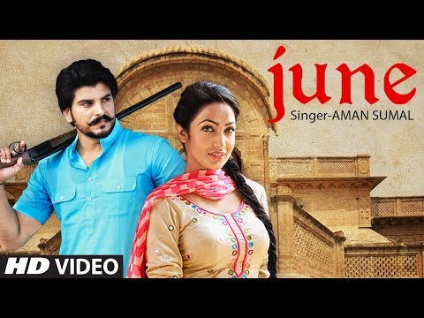 June | Aman Sumal | Latest Punjabi Video Song Download