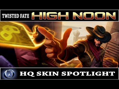 League of Legends: High Noon Twisted Fate (HQ Skin Spotlight)