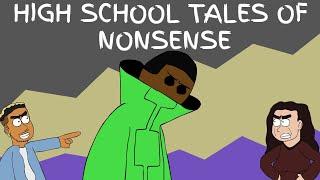 HIGH SCHOOL TALES OF NONSENSE