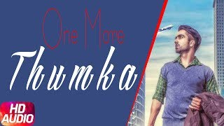 One More Thumka | Hardy Sandhu | Latest Punjabi Song 2017 | Speed Records