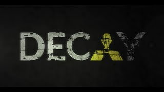 Life Is Dead - Decay (2012) - The LHC Zombie Movie [full film]
