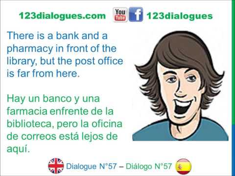 Dialogue 57 - Inglés Spanish - Asking for directions - Preguntar direcciones