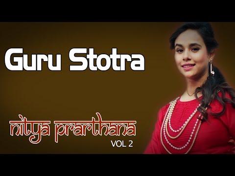 Guru Stotra | Sunanda Sharma (Album: Nitya Prarthana - Prayers for Daily Worship)